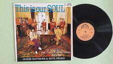 M.ROTTROVA, FLAMINGO – this is our soul, Czechoslovakian LP
