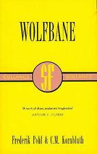Frederik Pohl & C.M. Kornbluth WOLFBANE Gollancz yellow jacket collectors edn