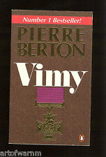 VIMY by Pierre Berton ( Canada at Vimy 1917 Western front ) Penquin  UK SB