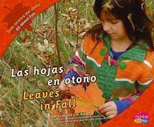Las hojas en otoño/Leaves in Fall (Todo acerca del otoño/All about-ExLibrary