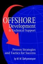 Offshore Development & Technical Support -- Proven Strategies and Tactics for Su