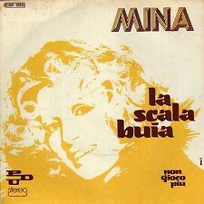MINA LA SCALA BUIA / NON GIOCO PIU FRENCH 45 SINGLE