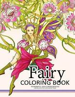 Fairy Coloring Book for Adults : Fairy in the Magical World With Her Animal A...