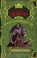 How to Train Your Dragon: How to Twist a Dragons