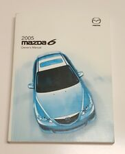 2005 MAZDA MAZDA 6 OWNERS MANUAL I SPORT VE S I GRAND TOURING V6 3.0L V4 2.3L S