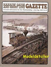 Narrow Gauge Gazette July 93 SP C&S Rail Bus D&RGW Tuolumne Tar Paper OR&W Ohio