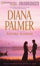BEFORE SUNRISE unabridged audio book on CD by DIANA PALMER - Brand New!