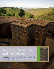 Societies, Networks, and Transitions: To 1500