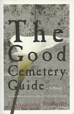 Good Cemetery Guide by Consuelo Roland  (Paperback, 2005)