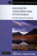 Ecology, Biodiversity and Conation Ser.: Assessing the Conservation Value of...