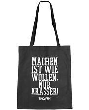 """TACWRK Basic Shopper Tasche """"Machen ist wie Wollen, nur krasser."""""""