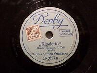 """STREICH-ORCHESTER """"Rigoletto - Große Fantasie - Verdi"""" Derby 1929 Toyphonpgraphs"""