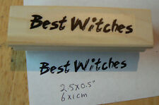 P95 Best witches rubber stamp