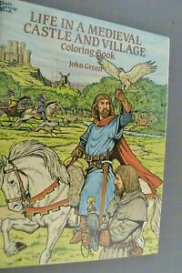 Life in a Medieval Castle and Village Coloring Book John Green Times Middle Ages