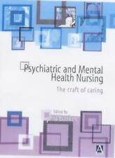 Psychiatric and Mental Health Nursing: The Craft of Caring,Phil Barker