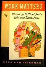 Work Matters: Women Talk About Their Jobs and Their Lives HB/DJ 1st ed. Like New