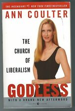 Godless : The Church of Liberalism by Ann Coulter (2007, Paperback, Annotated)