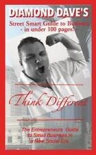 Diamond Dave's Street Smart Guide to Business in under 100 Pages