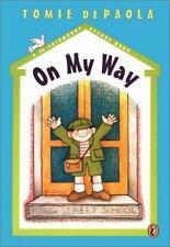 On My Way: A 26 Fairmount Avenue Book (De Paola, Tomie. 26 Fairmount Avenue Book