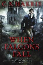 BRAND NEW C. S. HARRIS HARDCOVER: WHEN FALCONS FALL (9780451471161)