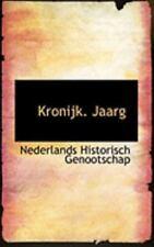 Kronijk. Jaarg: By Nederlands Historisch Genootschap