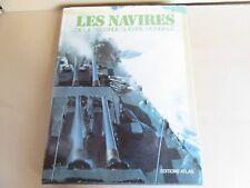 38H Les Navires WW2 Atlas D.J. & H.J. Lyon 128 Pages