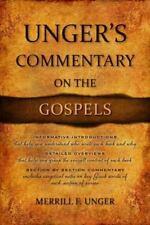 Unger's Commentary on the Gospels by Merrill Unger (2014, Hardcover)