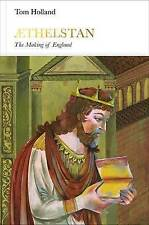 Athelstan (Penguin Monarchs): The Making of England by Tom Holland (Hardback, 20