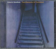 EDNA'S GOLDFISH - THE ELEMENTS OF TRANSITION - (still sealed cd) - MOON CD 052