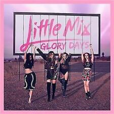 LITTLE MIX Glory Days CD BRAND NEW