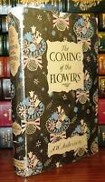Anderson, A. W.  THE COMING OF THE FLOWERS  1st Edition (?) 1st Printing