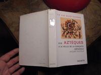 La Vie Quotidienne des Aztèques à la Veille de Conquête Espagnole Conquistador