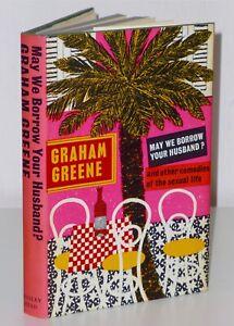 1st Print FINE May We Borrow Your Husband? Graham Greene Bodley Head 1967 UK H/B