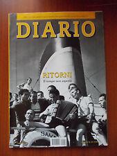 RIVISTA DIARIO DEL MESE N.10 Anno XIV - 2009 Ritorni il tempo non aspetta