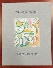 Willem De Kooning: Garden in Delft: Landscapes 1928-1988 Hardcover
