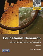 Educational Research: Planning, Conducting, and Evaluating Quantitative and Qual