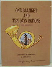 One Blanket & Ten Days Rations: 1st Infantry New Mexico Volunteers in AZ 1864-66