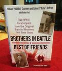 Brothers In Battle Best Of Friends Signed By Wild Bill Guarnere