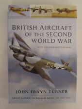 British Aircraft of the Second World War John Frayn Turner