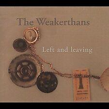 CD ONLY (ARTWORK/DIGIPAK MISSING) Weakerthans: Left & Leaving