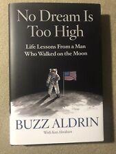 Buzz Aldrin No Dream is Too High (signed book), Apollo 11 Astronaut moonwalker