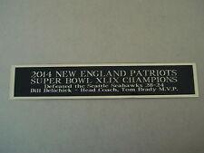 New England Patriots Super Bowl 49 Nameplate For A Football Helmet Case 1.5 X 6