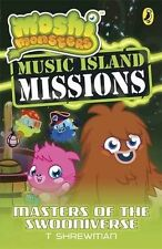 Shrewman, T Moshi Monsters: Music Island Missions 3: Masters of the Swooniverse