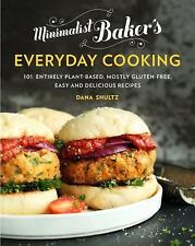 MINIMALIST BAKER'S EVERYDAY COOKING - SHULTZ, DANA - (0735210969)