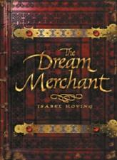 The Dream Merchant By Isabel Hoving. 9780744583359