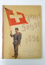 L'Armée Suisse 1894 - Livre ancien composé de 34 lithographies Military Book