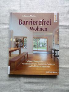 Johannes Martin - BARRIEREFREI WOHNEN - Blottner Verlag 2008