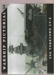 Classic Warships Publishing - Warship Pictorial 44 - USS Yorktown CV-5.