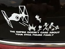 "The Empire Doesn't Care About Your Stick Figure Family Vinyl Decal Car 4""x8"""
