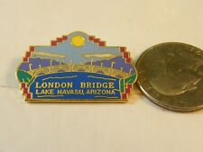 LONDON BRIDGE LAKE HAVASU ARIZONA TRAVEL PIN